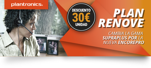 Plan renove Plantronics EncorePro 30 €